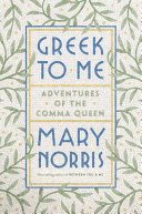 Pdf Greek to Me: Adventures of the Comma Queen Telecharger