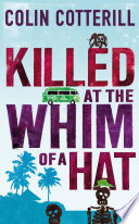 Killed at the Whim of a Hat