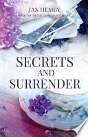 Secrets and Surrender