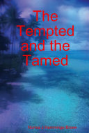 The Tempted and the Tamed