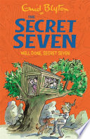 Well Done  Secret Seven