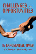 Challenges and Opportunities in Exponential Times