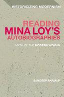 Reading Mina Loy   s Autobiographies