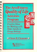 The Arts fitness Quality of Life Activities Program