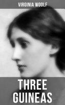 THREE GUINEAS [Pdf/ePub] eBook