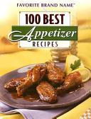 100 Best Appetizer Recipes Pdf/ePub eBook