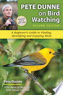 Pete Dunne on Bird Watching  Second Edition
