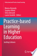 Practice based Learning in Higher Education