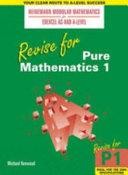 Revise for Pure Mathematics 1