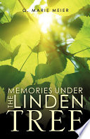 Memories Under the Linden Tree