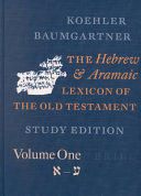 The Hebrew And Aramaic Lexicon Of The Old Testament