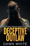 Deceptive Outlaw
