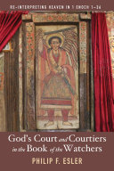 Pdf God's Court and Courtiers in the Book of the Watchers Telecharger