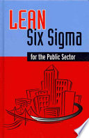 Lean Six Sigma For The Public Sector
