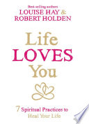 Life Loves You Book