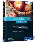 Umsatzsteuer in SAP ERP: Geschäftsprozesse in SAP MM, SAP FI und SAP SD