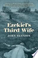Ezekiel s Third Wife
