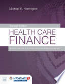 Health Care Finance and the Mechanics of Insurance and Reimbursement Book PDF