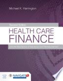 """Health Care Finance and the Mechanics of Insurance and Reimbursement"" by Michael K. Harrington"