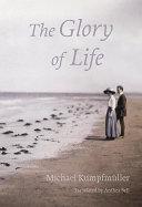 The Glory of Life [Pdf/ePub] eBook
