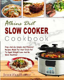 Atkins Diet Slow Cooker Cookbook