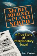 Secret Journey to Planet Serpo Pdf/ePub eBook
