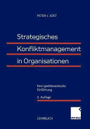 Strategisches Konfliktmanagement in Organisationen