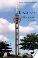 Kinshasa d'un quartier à l'autre