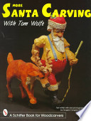 More Santa Carving with Tom Wolfe