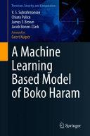 A Machine Learning Based Model of Boko Haram