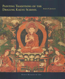 Pdf Painting Traditions of the Drigung Kagyu School