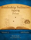 Pdf Battleship Solitaire 14x14 Deluxe - Volume 3 - 468 Logic Puzzles Telecharger