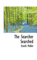 The Searcher Searched