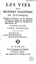 Les Vies des hommes illustres de Plutarque, Traduites en François... par M. Dacier... (Supplément... trad. de l'anglois de Thomas Rowe par Bellenger)