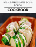 Pdf Hassle-free Starter Sourdough Cookbook