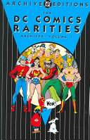 The DC Comics Rarities Archives