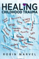 Healing Childhood Trauma Pdf/ePub eBook
