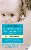 """Dr. Spock's Baby and Child Care: 9th Edition"" by Benjamin Spock, Robert Needlman"