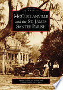 Read Online McClellanville and the St. James, Santee Parish For Free