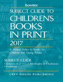 Subject Guide to Children s Books in Print 2017