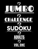 Jumbo Challenge Sudoku for Adults Vol 1