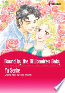 BOUND BY THE BILLIONAIRE S BABY