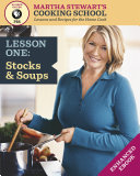 Stocks   Soups  Martha Stewart s Cooking School  Lesson 1