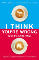 I Think You're Wrong (But I'm Listening) [Pdf/ePub] eBook