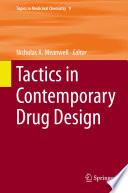 Tactics in Contemporary Drug Design