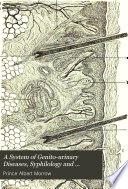 A System of Genito urinary Diseases  Syphilology and Dermatology