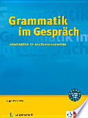 Grammatik im Gespräch  : Arbeitsblätter für den Deutschunterricht