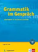 Grammatik im Gespräch: Arbeitsblätter für den Deutschunterricht