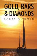 Gold  Bars   Diamonds