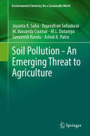 Soil Pollution   An Emerging Threat to Agriculture